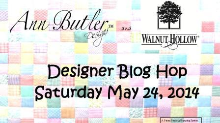 Blog Hop Banner Walnut Hollow Ann Butler Designs 2014 - 2a